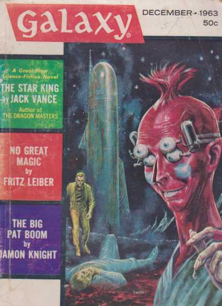Galaxy December 1963 Vol 22 No.2, Frederik Pohl [Editor]