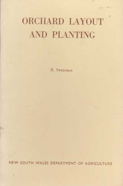 Orchard Layout and Planting, R. Sweedman