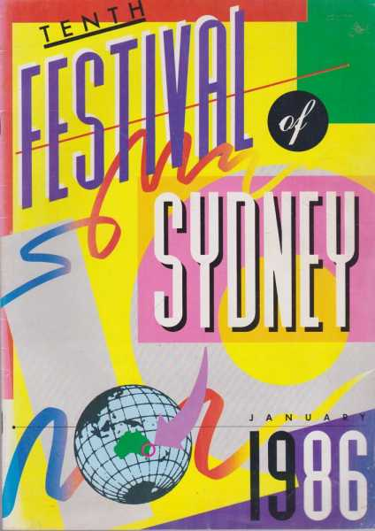 Tenth Festival Of Sydney January 1986, Festival Of Sydney