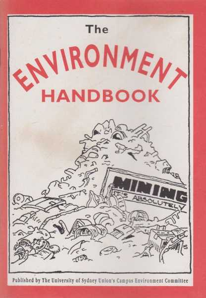 The Environment Handbook, University of Sydney Environment Committee