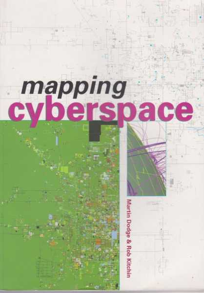 Mapping Cyberspace, Martin Dodge & Rob Kitchin