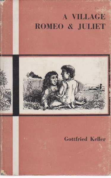 A Village Romeo and Juliet, Gottfried Keller