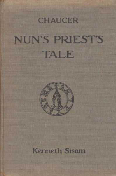 Chaucer: The Nun's Priest's Tale, Kenneth Sisam [Editor]