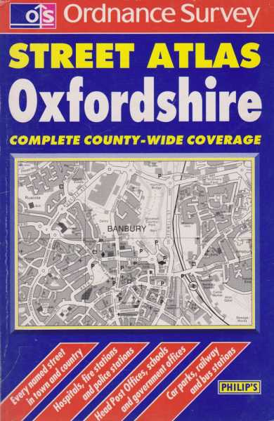 Ordnance Survey Street Atlas Oxfordshire - Complete County - Wide Coverage [Pocket Edition], Philip's