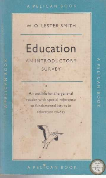 Education: An Introductory Survey, W. O. Lester Smith