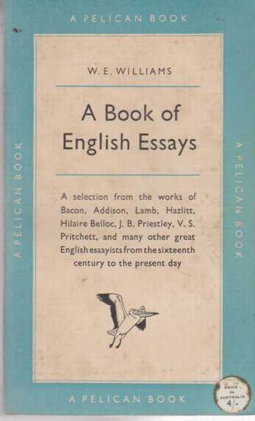 A Book of English Essays, W. E. Williams