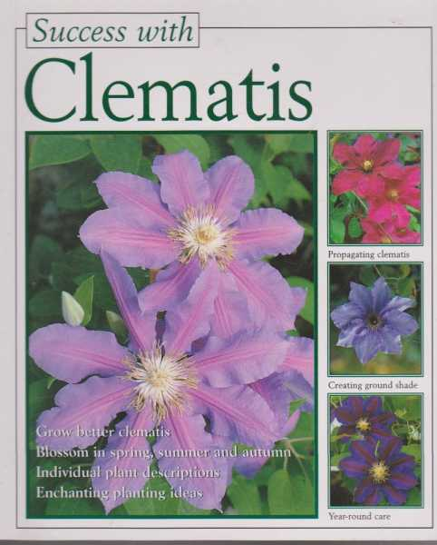 Success With Clematis [Success With Series], Walter Horsch