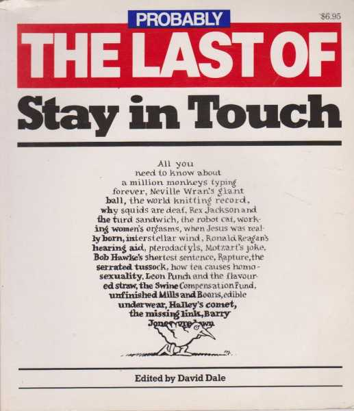 Probably The Last Stay In Touch, David Dale [Editor]