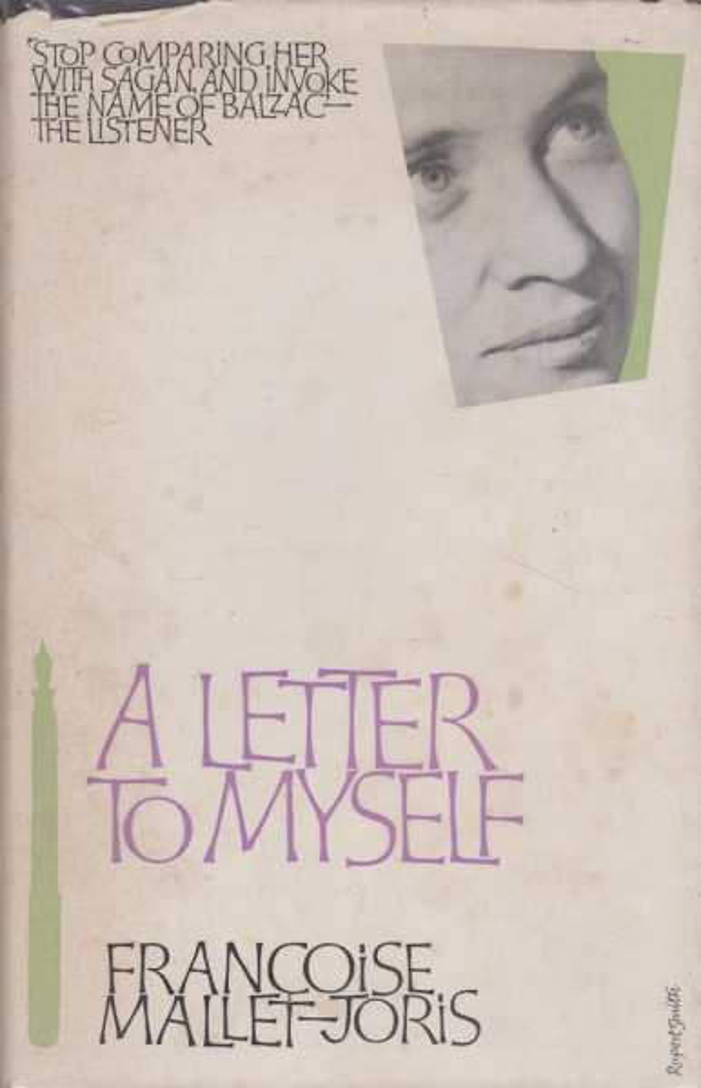 A Letter To Myself, Francoise Mallet-Joris