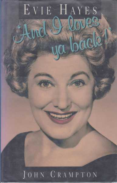 Evie Hayes: And I Loves You Back, John Crampton
