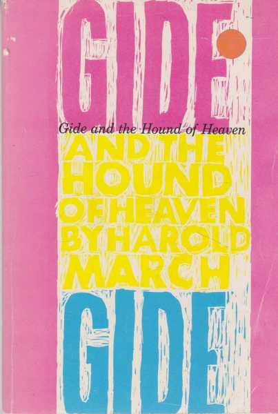 Gide and The Hound Of Heaven, Harold March