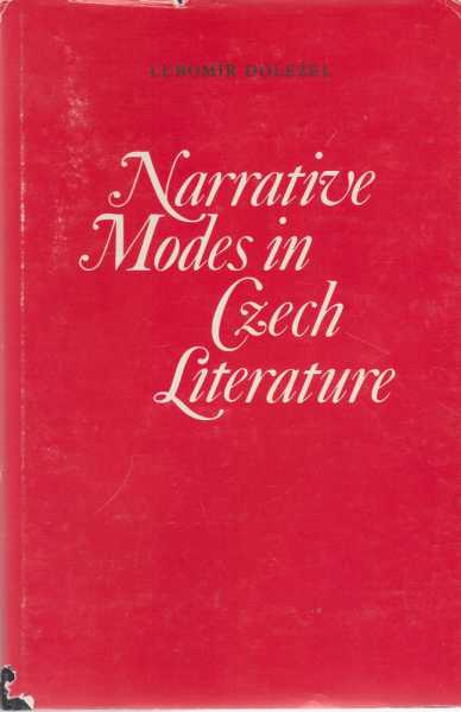 Narrative Modes in Czech Literature, Lubomir Dolezel