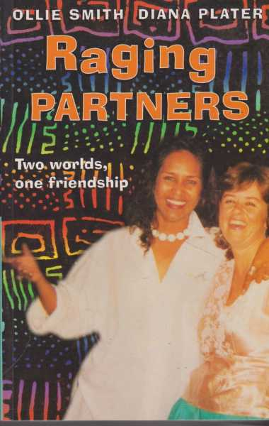 Raging Partners: Two Worlds, One Friendship, Ollie Smith, Diana Plater