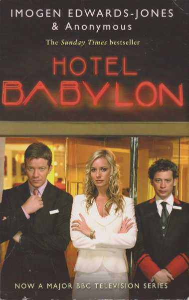 Hotel Babylon, Inogen Edwards-Jones & Anonymous