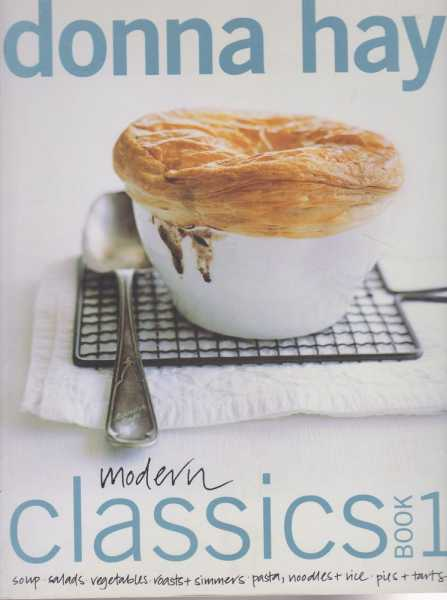 Modern Classics Book 1, Donna Hay