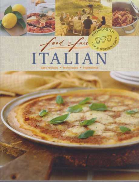 Food For Friends: Italian, Zoe Harpham [Editor]