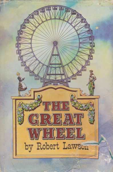 The Great Wheel, Robert Lawson