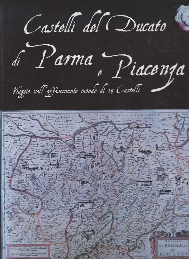Castelli del Ducato di Parma e Piacenza, Daniela Guerrieri [Text]
