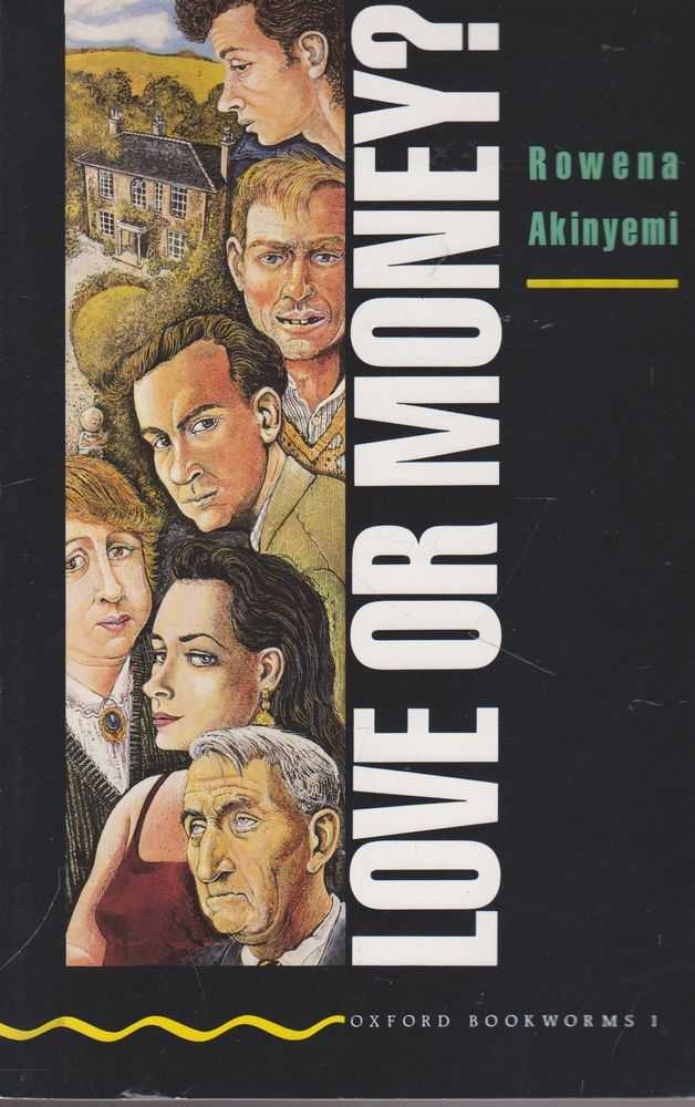 Love or Money? [Oxford Bookworms 1], Rowena Akinyemi