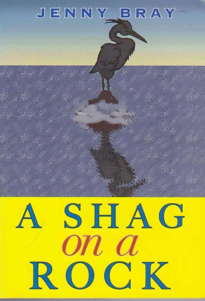 A Shag on A Rock: The Power of God's Love; Dorothy's Story, Jenny Bray