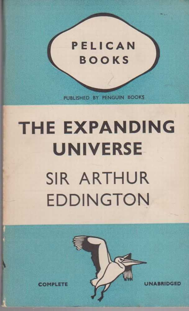 The Expanding Universe, Sir Arthur Eddington
