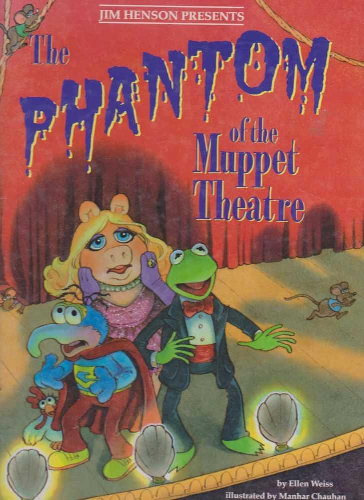Jim Henson Presents The Phantom Of The Muppet Theatre, Ellen Weiss