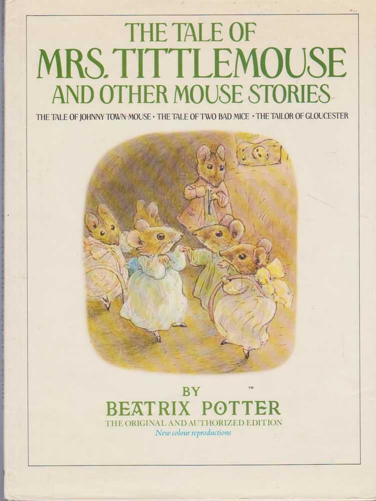 The Tale of Mrs Tittlemouse and Other Mouse Stories, Beatrix Potter