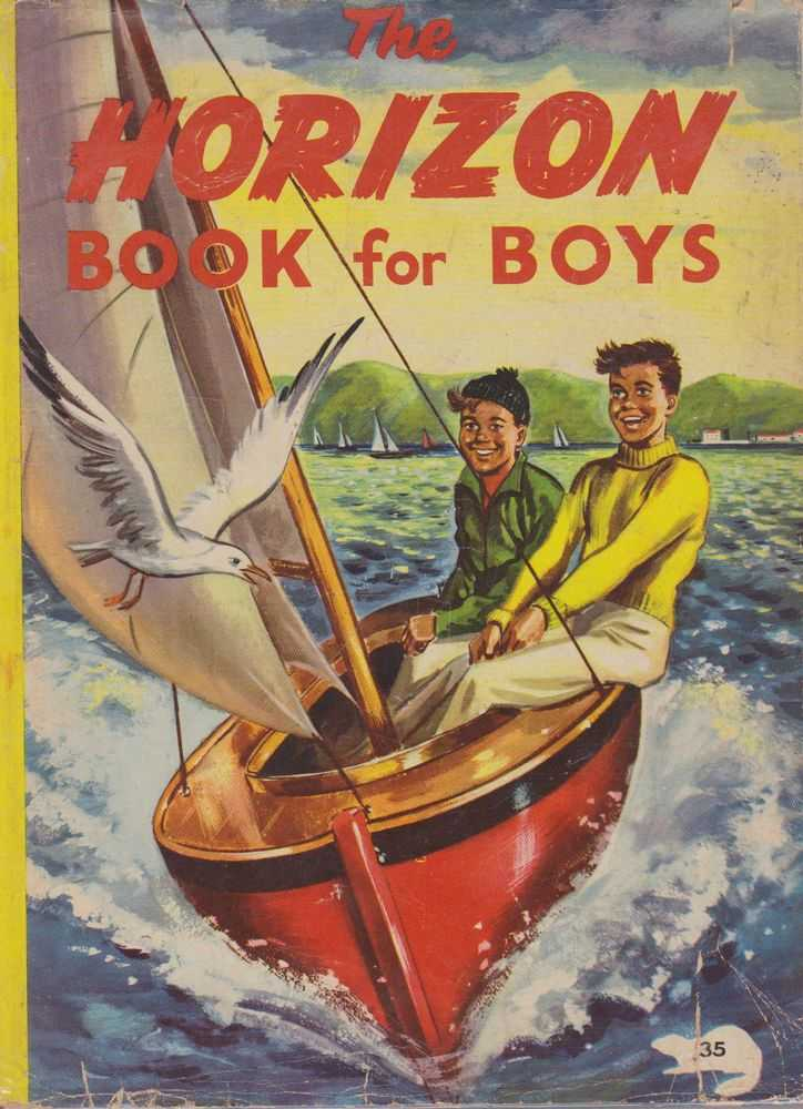 The Horizon Book for Boys, Various
