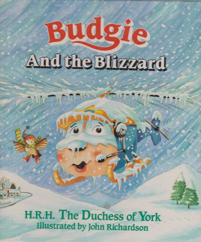 Budgie and the Blizzard, HRH the Duchess of York
