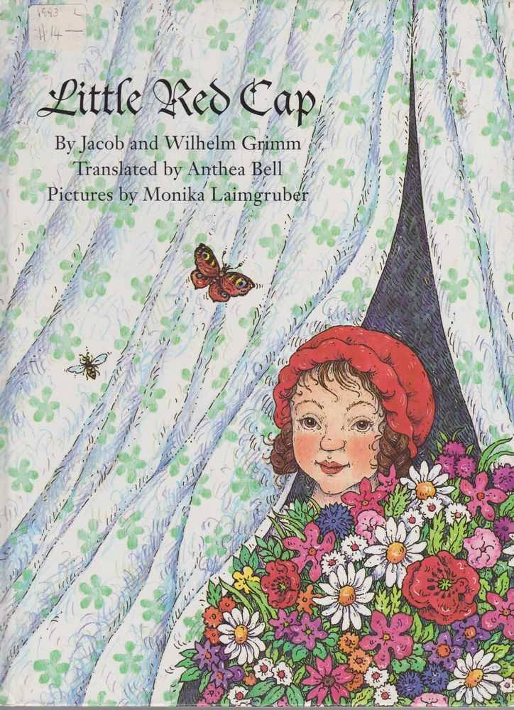 Little Red Cap: A Fairy Tale, Wilhelm Grimm [translated By Anthea Bell ]
