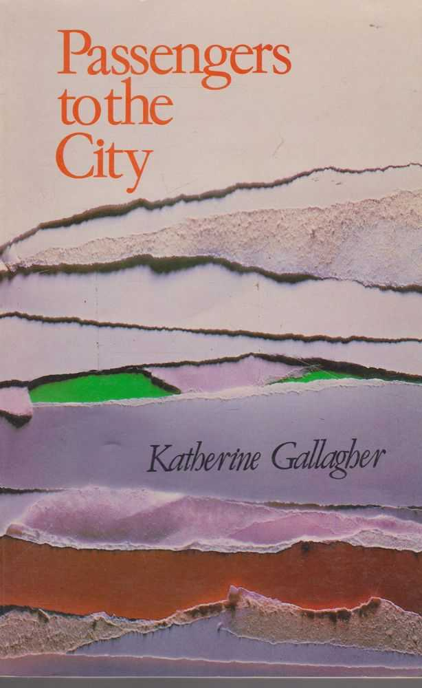 Passengers to the City, Katherine Gallagher