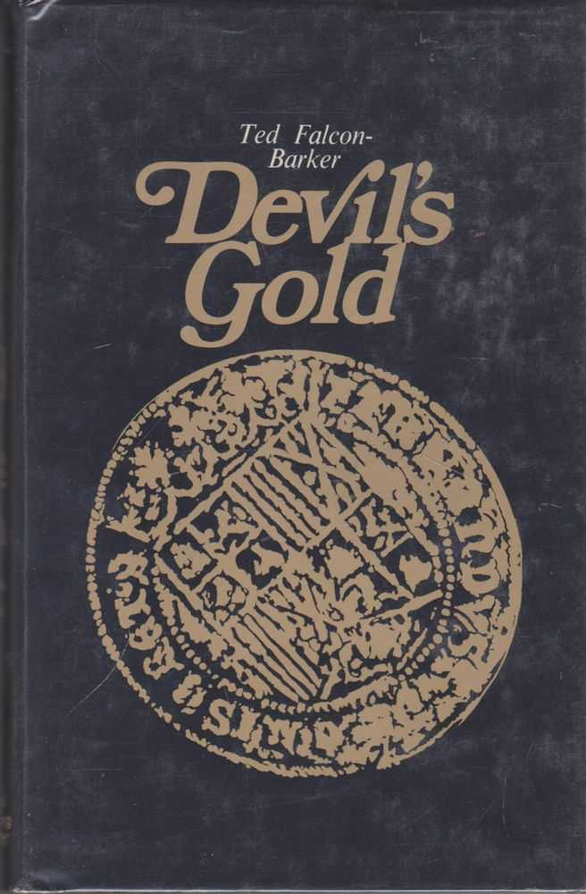 The Devil's Gold, Ted Falcon-Baker