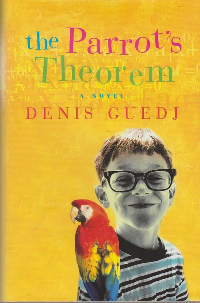 The Parrot's Theorem, Denis Guedj