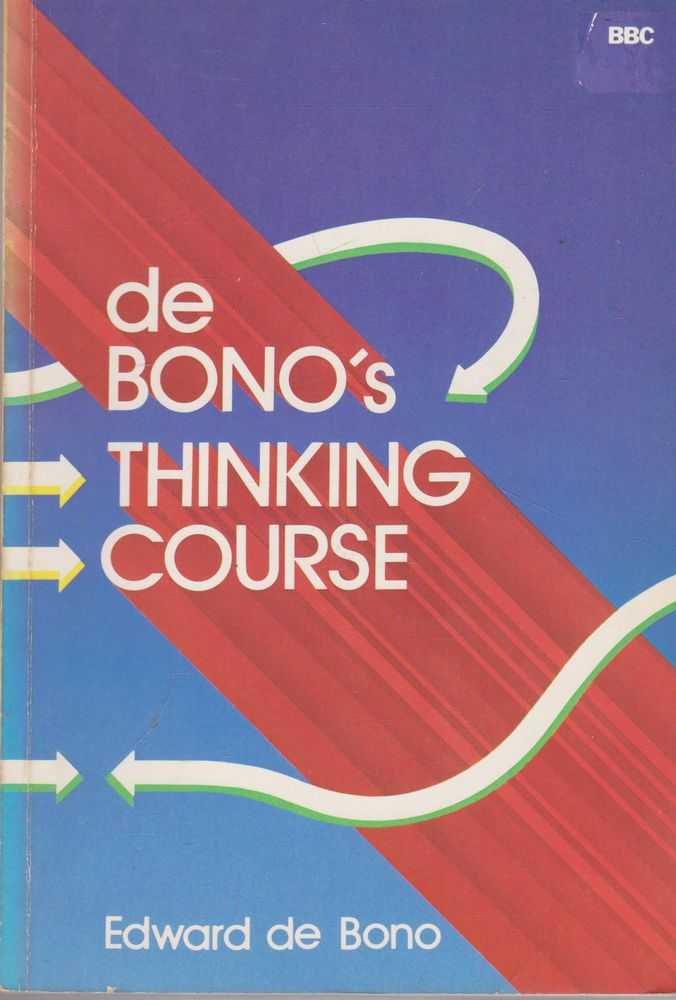 De Bono's Thinking Course, Edward De Bono