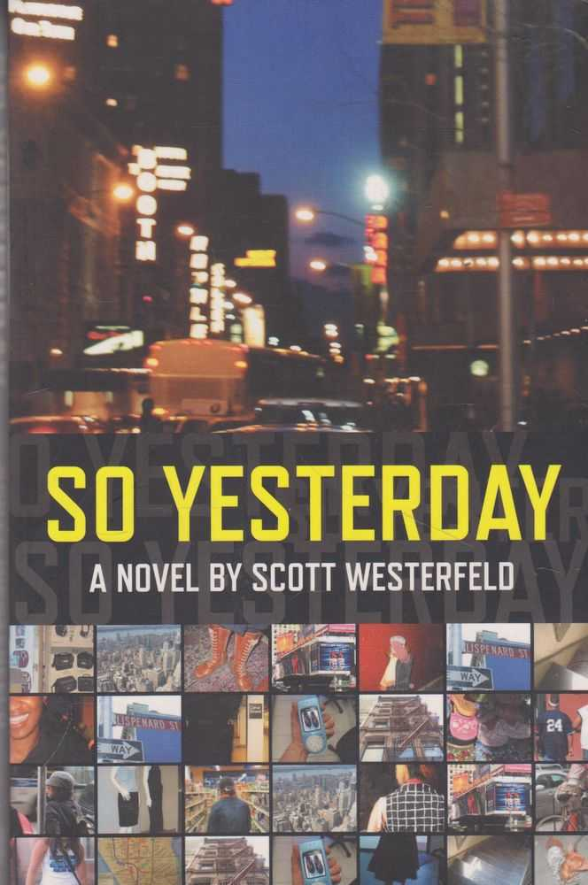 So Yesterday, Scott Westerfeld