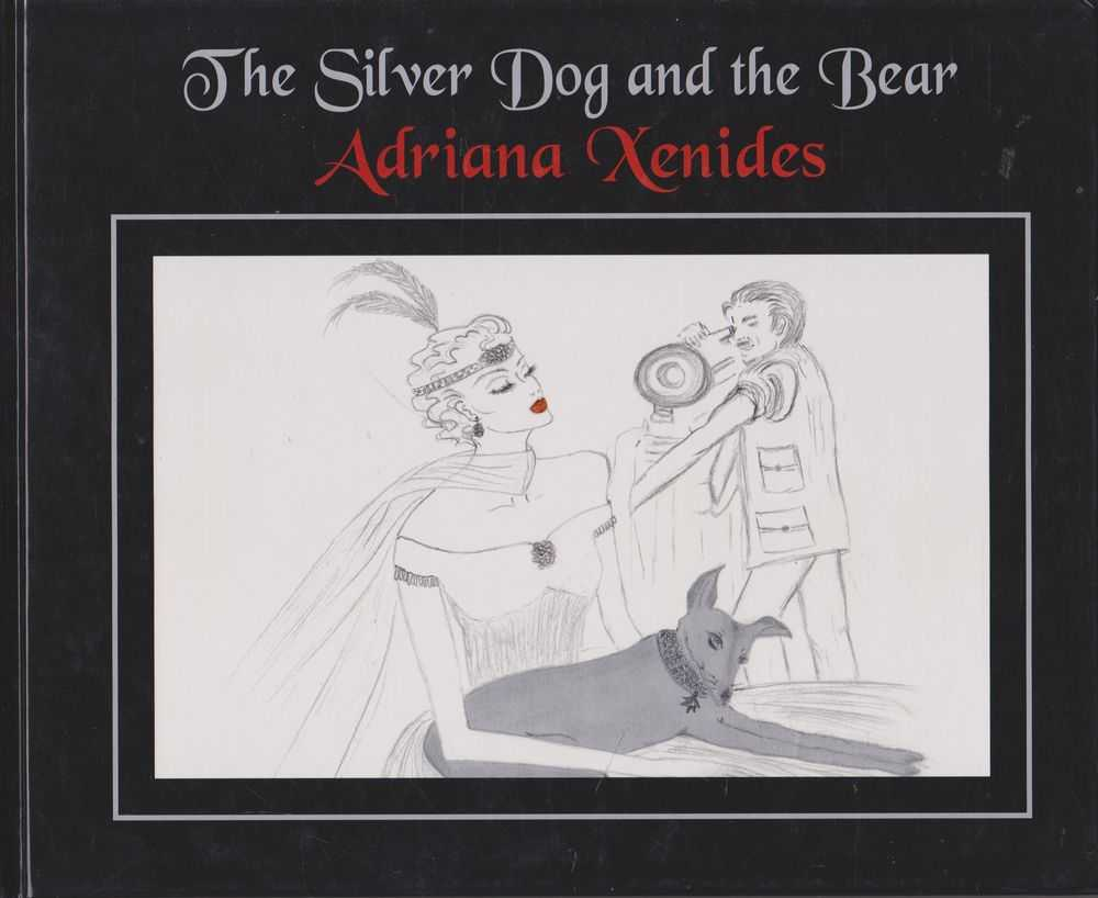 The Silver Dog and the Bear, Adriana Xenides