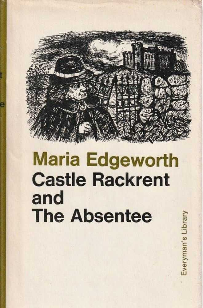 Castle Rackrent and The Absentee, Maria Edgeworth
