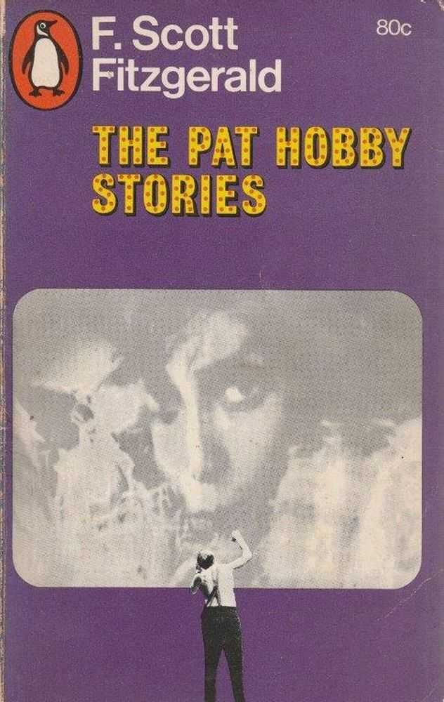 The Pat Hobby Stories, F. Scott Fitagerald