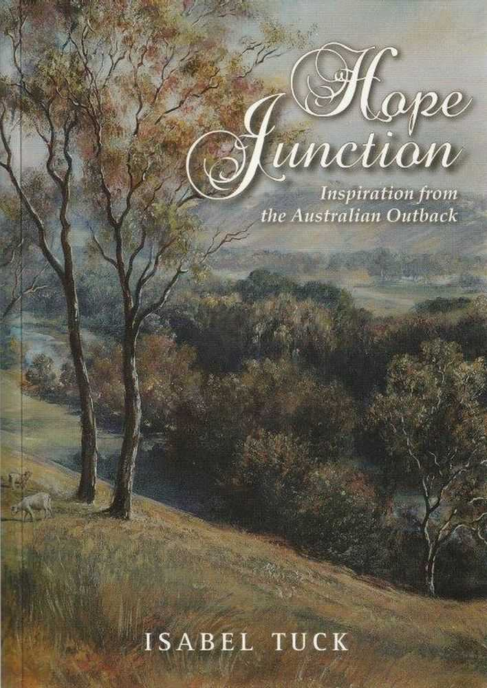 Hope Junction - Inspiration From The Australian Outback, Isabel Tuck