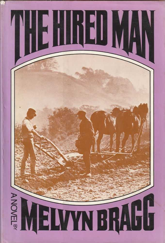 The Hired Man, Melvyn Bragg