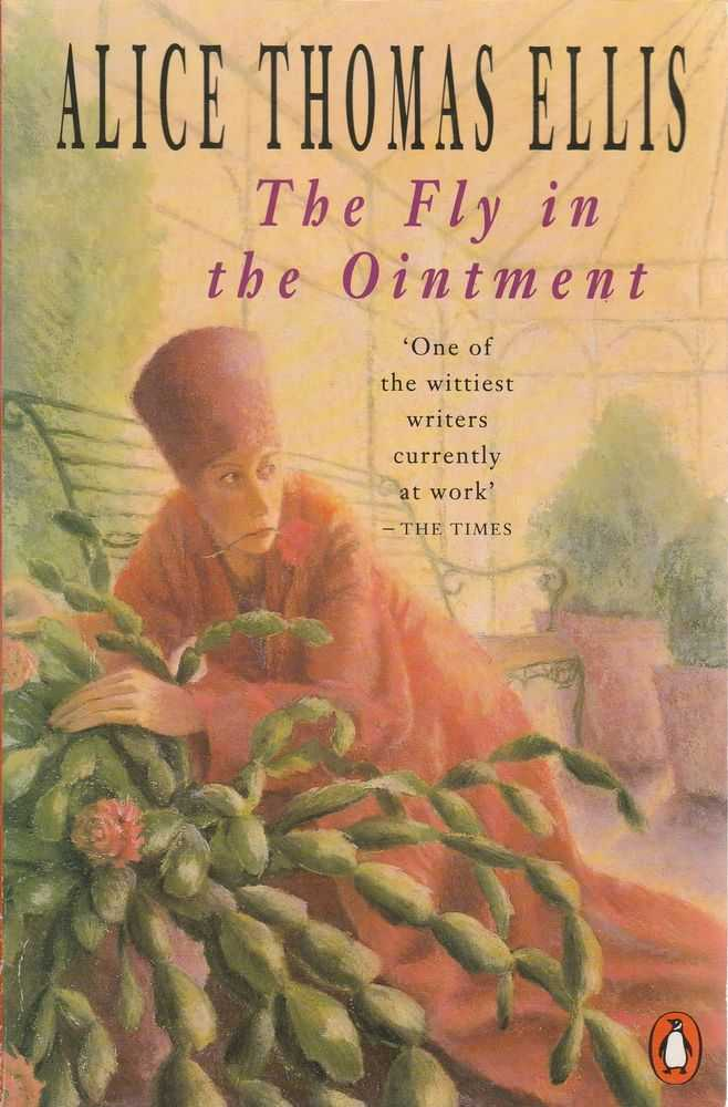 The Fly In The Ointment, Alice Thomas Ellis