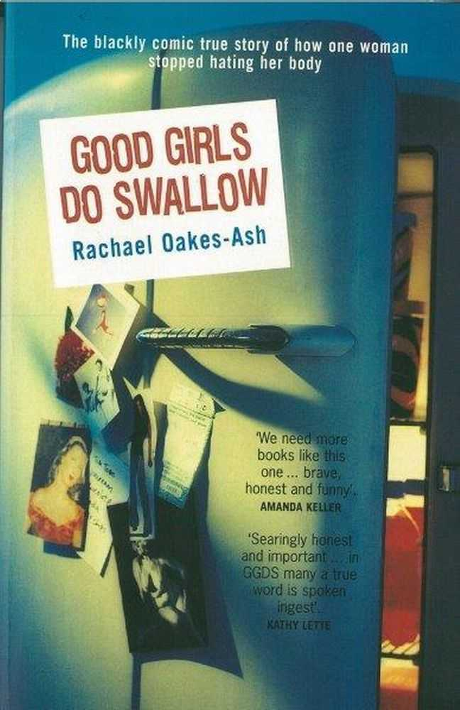 Good Girls Do Swallow, Rachael Oakes-ASh