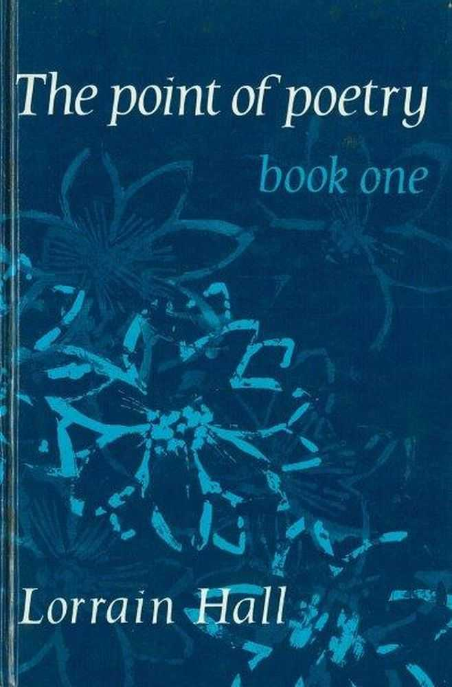 The Point of Poetry Book One, Lorrain Hall [Editor]