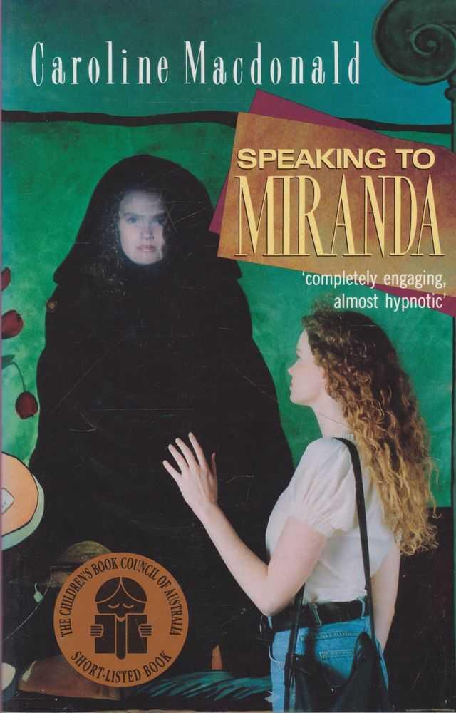 Speaking To Miranda, Caroline Macdonald