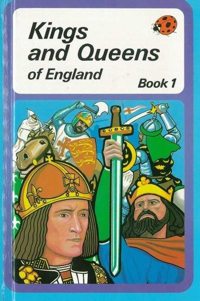 Kings and Queens of England Book 1, Brenda Ralph Lewis