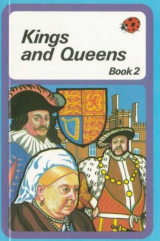 Kings and Queens of England Book 2, Brenda Ralph Lewis