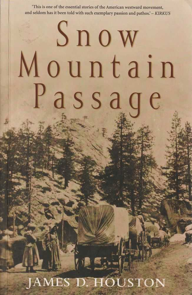 Snow Mountain Passage, James D. Houston