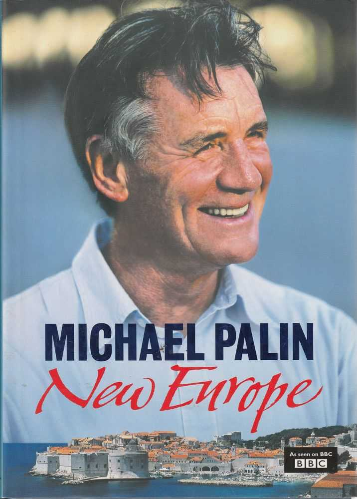 New Europe, Michael Palin