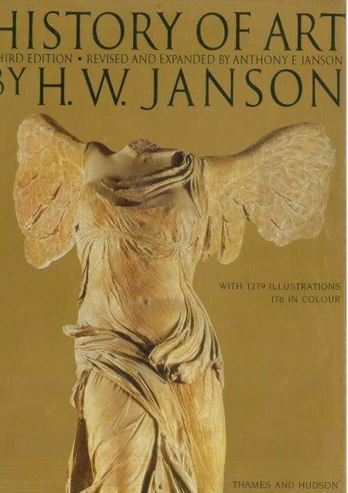 History of Art, H. W. Janson [Revised and Expanded by Anthony F. Janson]