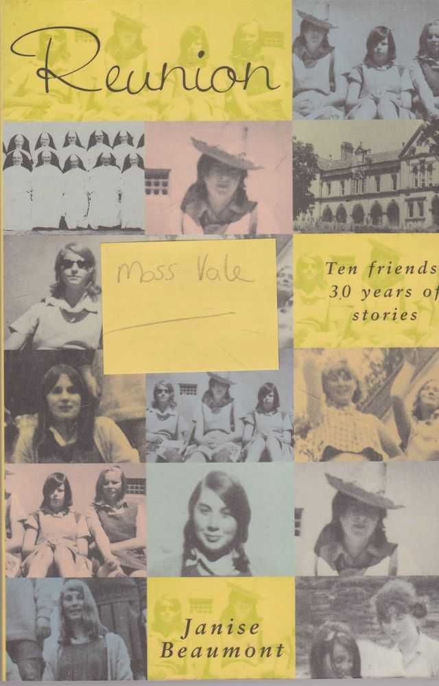 Reunion: Ten Friends, 30 Years of Stories, Janise Beaumont